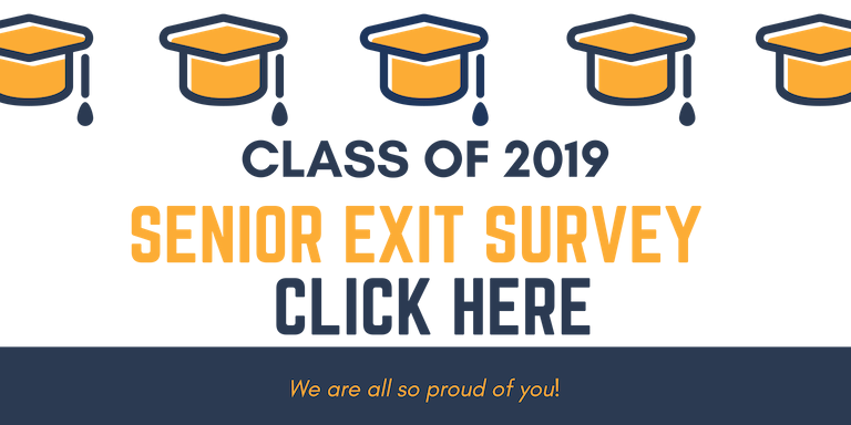 Senior Exit Survey Click Here to Access