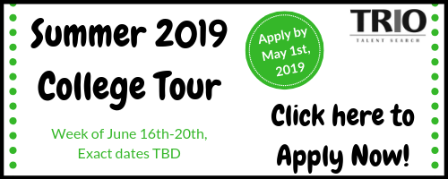 Summer 2019 College Tour. Week of June 16th-20th, Exact dates to be determined. Apply by May 1st, 2019. Click here to apply now.